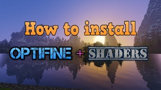 How to install optifine + shaders for minecraft 1.13.2 | Short and easy install guide (2019)