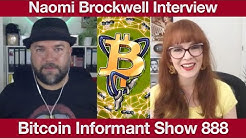 #888 Naomi Brockwell interview about Decentralization, Privacy, YouTube, Content Creation and more