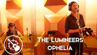 The Lumineers - Ophelia