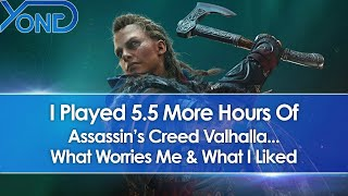 I Played 5.5 More Hours Of Assassin's Creed Valhalla (Hands-On Gameplay Impressions)