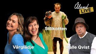 """ÅlandLIVE - Siilikotten, Kalle Qvist och """"Vårglädje"""""""