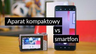 Smartfon vs. aparat kompaktowy - co robi lepsze zdjęcia?