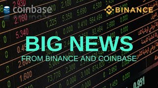 BIG NEWS from Binance and Coinbase - Today