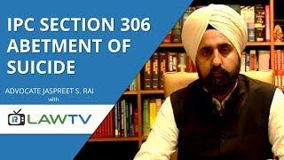 Indian Kanoon - IPC Section 306 abetment of suicide - आईपीसी धारा 306 आत्महत्या का बहकावा - LawRato