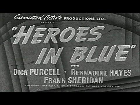 Heroes in Blue 1939  Orlando Eastwood Films