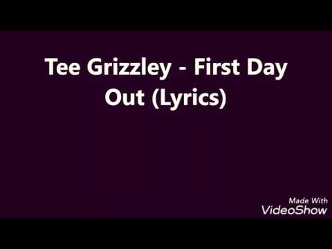 Tee grizzley - First day out (lyrics)