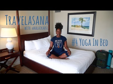 Yoga in Bed || Travelasana with Malaika (Bahamas)