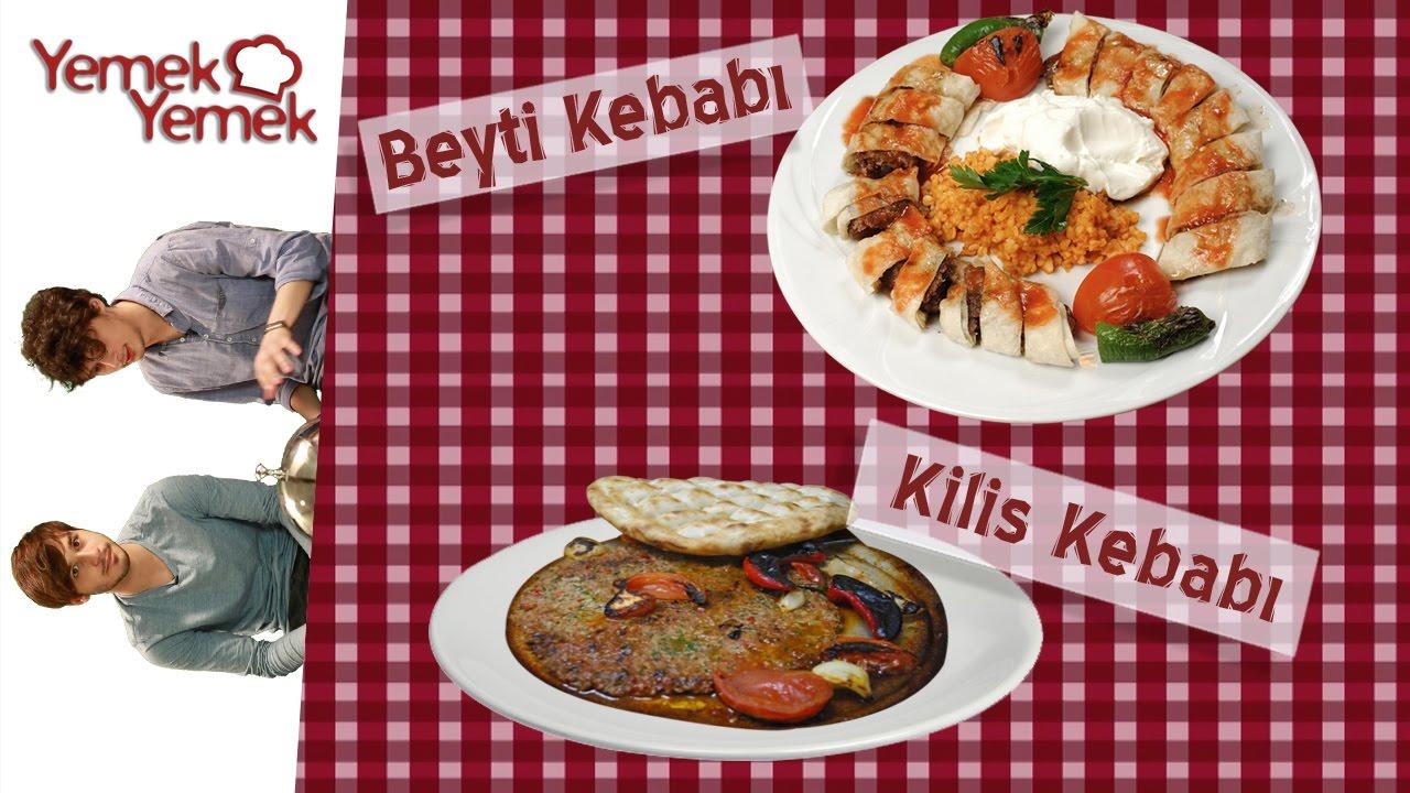 Yabancılar Türk Yemeklerini Denerse: Kilis Kebabı, Beyti Kebabı