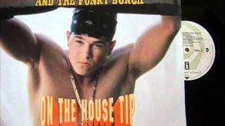 Marky Mark & Funky Bunch - On The House (Tip Extended Remix)