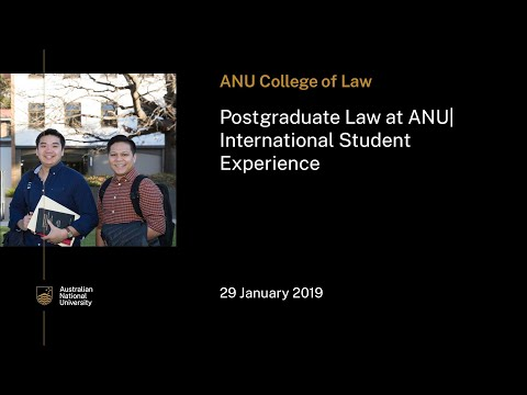 Postgraduate Law At ANU | International Student Experience