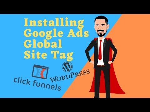 How To Install Google Ads Global Site Tag - WordPress & Clickfunnels