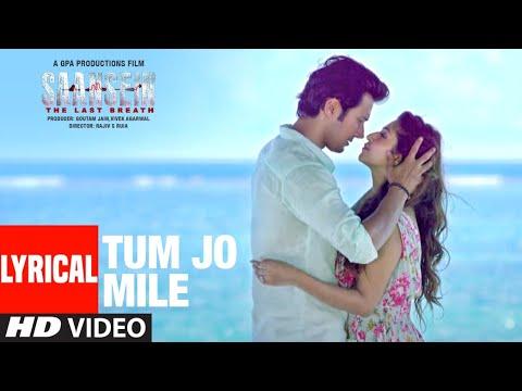 Tum Jo Mile Lyrical   SAANSEIN   Armaan Malik   Rajneesh Duggal, Sonarika Bhadoria