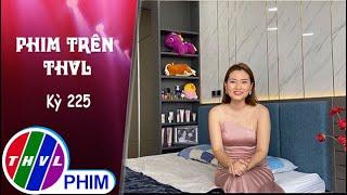 image Phim Trên THVL - Kỳ 225: Ngọc Lan nói về người bạn diễn ăn ý Huy Khánh   Luật trời