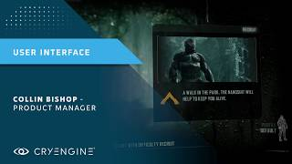 CRYENGINE Master Class | Creating a User Interface using Scaleform