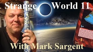SW11 - Flat Earth with Jeffrey Grupp - Mark Sargent ✅