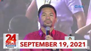 24 Oras Weekend Express: September 19, 2021 [HD]