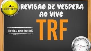 Revisão de Véspera TRF4 Link para a Revisão da Tarde: https://www.y...