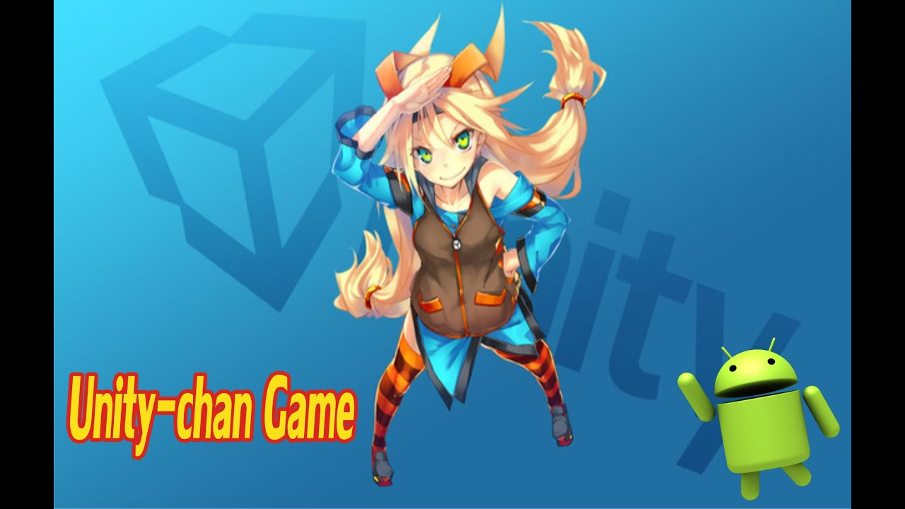 Unity Chan Juego Anime Para Android Youtube
