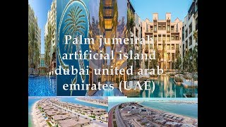 palm jumeirah artificial island dubai united arab emirates (UAE)