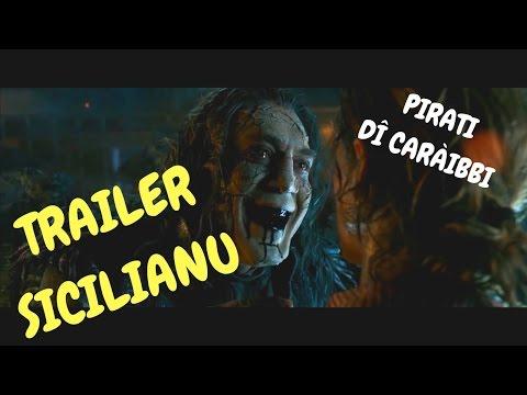 Pirati dî Caràibbi: La vinnitta di Salazzar - Trailer sicilianu