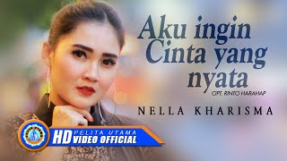 Permalink to Nella Kharisma - Aku Ingin Cinta Yang Nyata (Official Music Video)