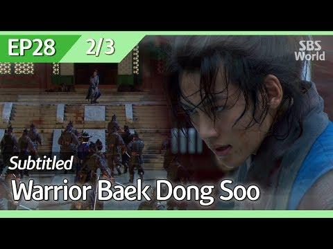 [CC/FULL] Warrior Baek Dong Soo EP28 (2/3) | 무사백동수