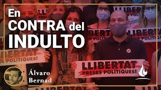 Álvaro Bernad | ¿Serán indultados los separatistas?