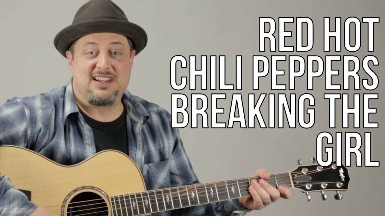 How to play red hot chili peppers breaking the girl youtube hexwebz Gallery