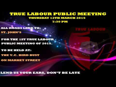 TRUE LABOUR PUBLIC MEETING