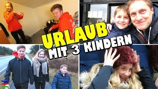 URLAUB MIT 3 KINDERN 🙄 TipTapTube Family 👨👩👦👦