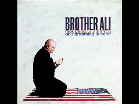 Brother Ali - Singing This Song
