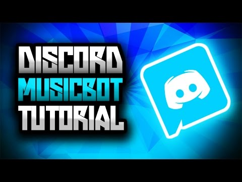 Discord Server Music Bot Tutorial - Simple and Easy [2017]