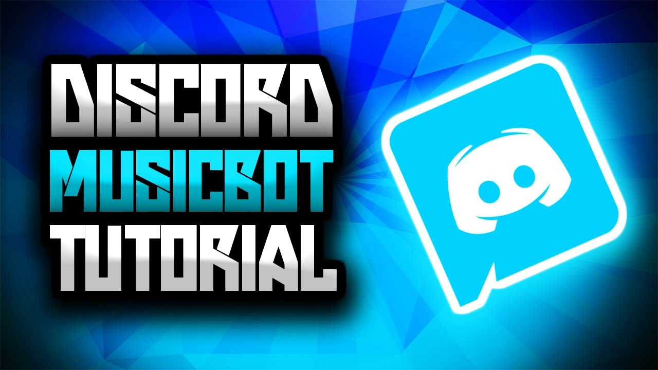Discord Server Music Bot Tutorial - Simple and Easy [2017 ...