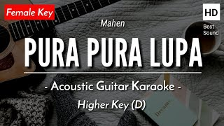 [FEMALE KARAOKE] Pura Pura Lupa - Mahen [Gitar Akustik + Lirik]