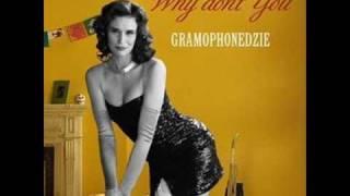 Gramophonedzie - Why don