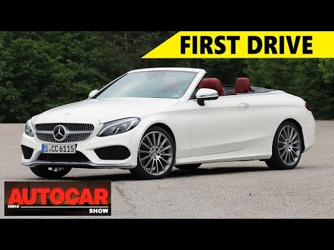 Mercedes Benz C300 Cabriolet First Drive Review Autocar Youtube