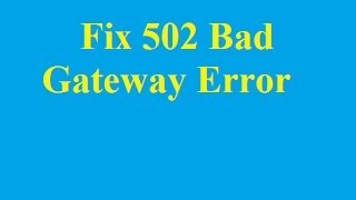 Fix 502 Bad Gateway Error - Betdownload.com