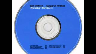 Sam Mollison - Always On My Mind (Tall Paul Mix)