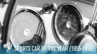 The Sports Car Of The Year (1955-1956)