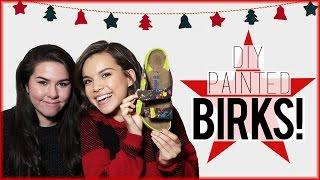 DIY Painted Birkenstocks ft. Hayley Williams! // #DIYDecember Day 7