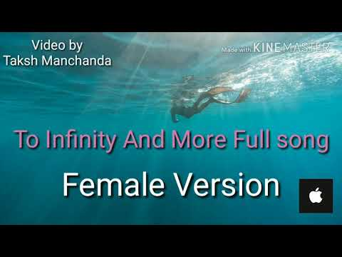 To infinity and more - Female Version.