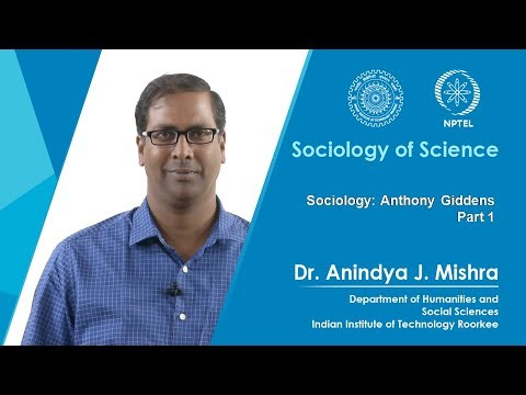 Lecture 01 Sociology: Anthony Giddens Part 1