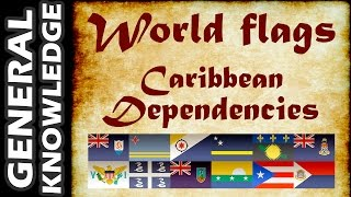 World Flags - Caribbean Dependencies