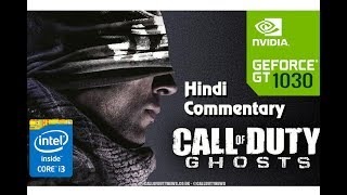 Call of Duty Ghosts Gameplay Hindi - GT 1030 - Core i3 6100 - 8GB  RAM PC HD