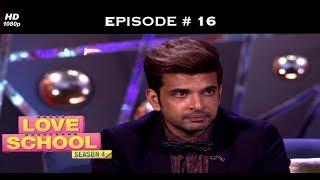 Love School 4 - Full Episode 16 - There's a storm coming, Ramiz!