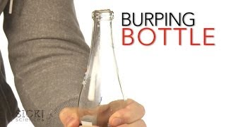Burping Bottle - Sick Science! #166