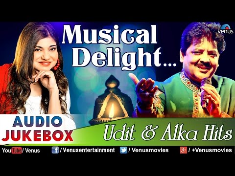 Musical Delight -  Udit Narayan & Alka Yagnik Hits | Hindi Songs | Bollywood Romantic Songs