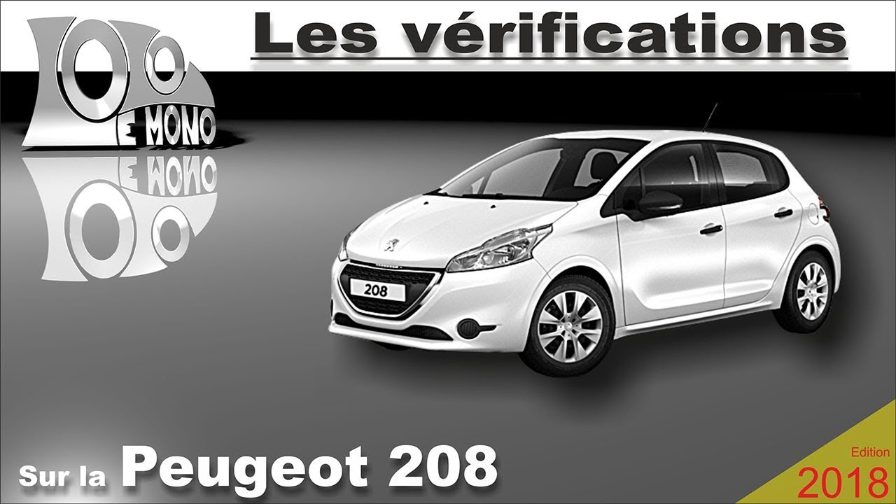 peugeot 208 v rifications et s curit routi re youtube. Black Bedroom Furniture Sets. Home Design Ideas