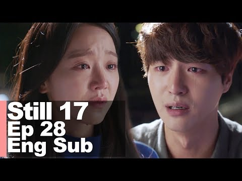 Yang Se Jong I Can't Imagine My Life Without You. I Love You Too Much Now [Still 17 Ep 28]