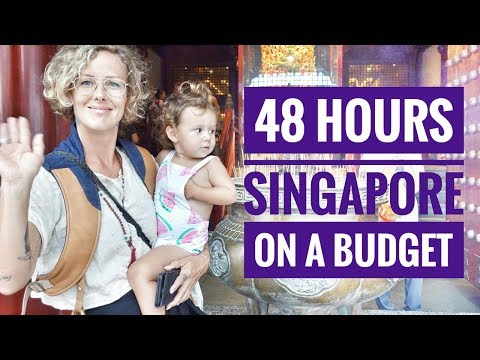 48 HOURS IN SINGAPORE ON A BUDGET - A WEEKEND IN SINGAPORE - TRAVEL WITH KIDS